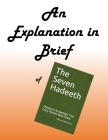 An Explanation in Brief of The Seven Hadeeth Cover Image