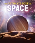 The Ultimate Book of Space (Ultimate Book of...) Cover Image