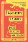 Froelich's Ladder Cover Image