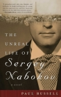 The Unreal Life of Sergey Nabokov: A Novel Cover Image