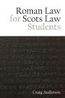 Roman Law for Scots Law Students Cover Image