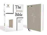 The Jesus Bible, NIV Edition, Cloth Over Board, Gray Linen, Comfort Print Cover Image