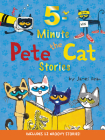 Pete the Cat: 5-Minute Pete the Cat Stories: Includes 12 Groovy Stories! Cover Image