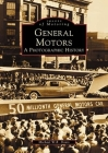 General Motors: A Photographic History Cover Image
