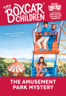The Amusement Park Mystery (The Boxcar Children Mysteries #25) Cover Image