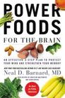 Power Foods for the Brain: An Effective 3-Step Plan to Protect Your Mind and Strengthen Your Memory Cover Image