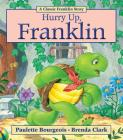 Hurry Up  Franklin Cover Image