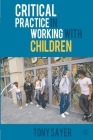 Critical Practice in Working with Children Cover Image