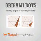 Origami Dots: Folding paper to explore geometry Cover Image