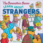 Berenstain Bears Learn about Strangers (Berenstain Bears First Time Chapter Books) Cover Image