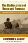 The Rediscovery of Hope and Purpose: Awakening the Human Spirit Cover Image