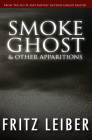 Smoke Ghost: & Other Apparitions Cover Image
