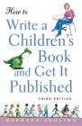 How to Write a Children's Book and Get It Published Cover Image