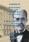 Compilation of History of the Cherokee Indians and Early History of the Cherokees by Emmet Starr: With Combined Full Name Index Cover Image