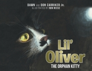 Lil' Oliver the Orphan Kitty Cover Image