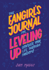 The Fangirl's Journal for Leveling Up: Conquer Your Life Through Fandom Cover Image
