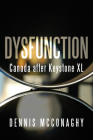 Dysfunction: Canada After Keystone XL Cover Image