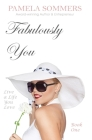Fabulously You: Live a Life You Love Cover Image