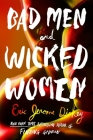 Bad Men and Wicked Women Cover Image
