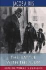 The Battle With the Slum (Esprios Classics) Cover Image
