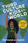Third Culture Kids of the World: Exploring Sustainable Travel Mindsets Cover Image