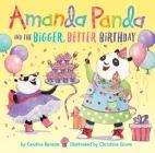 Amanda Panda and the Bigger, Better Birthday Cover Image