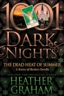 The Dead Heat of Summer: A Krewe of Hunters Novella Cover Image