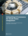 Unleashing E-Commerce for South Asian Integration (International Development in Focus) Cover Image
