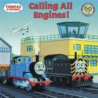 Thomas & Friends: Calling All Engines (Thomas & Friends) (Pictureback(R)) Cover Image