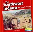 The Southwest Indians: Daily Life in the 1500s Cover Image