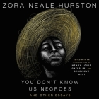 You Don't Know Us Negroes and Other Essays: You Don't Know Us Negroes and Other Essays Cover Image