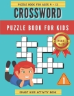 Crossword Puzzle Book for Kids: Puzzle Book for Ages 9 - 12 (Book 1) Cover Image