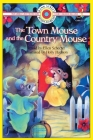 The Town Mouse and the Country Mouse: Level 3 (Bank Street Ready-To-Read) Cover Image