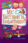 My Weirder School #2: Mr. Harrison Is Embarrassin'! Cover Image
