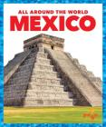 Mexico (All Around the World) Cover Image