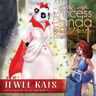 The Princess Panda Tea Party: A Cerebral Palsy Fairy Tale (Fairy Ability Tales) Cover Image