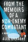 From the Memoirs of a Non-Enemy Combatant Cover Image