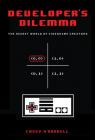 Developer's Dilemma: The Secret World of Videogame Creators (Inside Technology) Cover Image