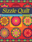 Sizzle Quilt: Sew 9 Paper-Pieced Stars & Appliqué Striking Borders; 2 Bold Colorways Cover Image