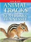 Animal Tracks of Kentucky and Tennessee Cover Image