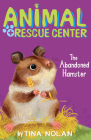 The Abandoned Hamster (Animal Rescue Center) Cover Image