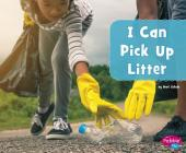 I Can Pick Up Litter Cover Image