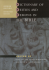 Dictionary of Deities and Demons in the Bible: Second Extensively Revised Edition Cover Image