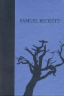 The Dramatic Works of Samuel Beckett: Volume III of The Grove Centenary Editions Cover Image