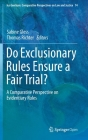 Do Exclusionary Rules Ensure a Fair Trial?: A Comparative Perspective on Evidentiary Rules (Ius Gentium: Comparative Perspectives on Law and Justice #74) Cover Image
