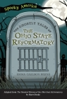 The Ghostly Tales of the Ohio State Reformatory Cover Image