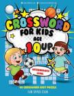 Crossword for Kids Age 10 Up: 90 Crossword Easy Puzzle Books for Kids Intermediate Level Cover Image