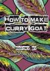 How To Make Curry Goat Cover Image