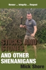 Sticks and Stones and other shenanigans Cover Image