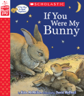 If You Were My Bunny (a Storyplay Book) Cover Image
